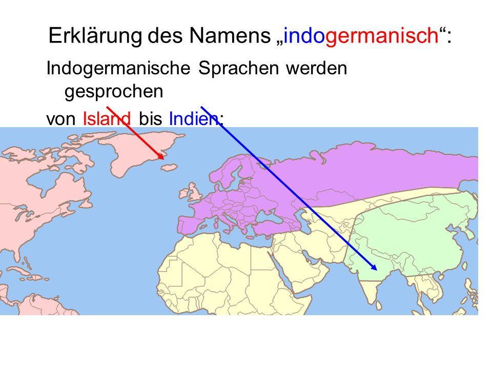 """Erklärung des Namens """"indogermanisch :"""