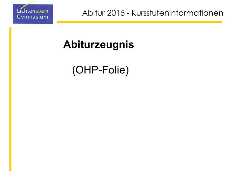 Abiturzeugnis (OHP-Folie)