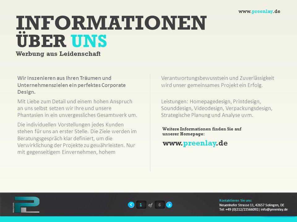 INFORMATIONEN ÜBER UNS www.preenlay.de Werbung aus Leidenschaft