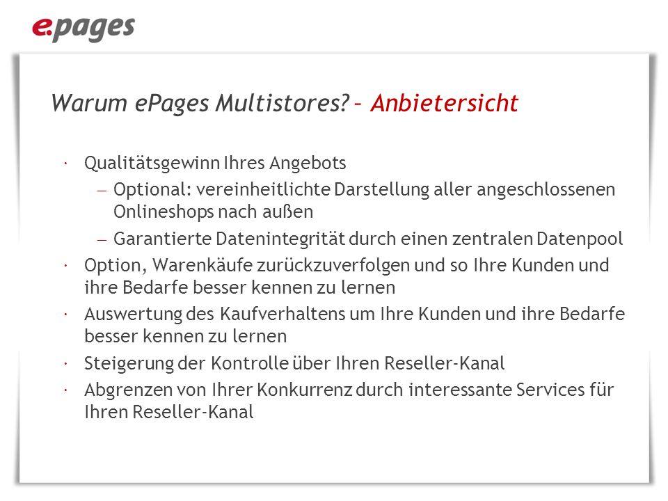 Warum ePages Multistores – Anbietersicht