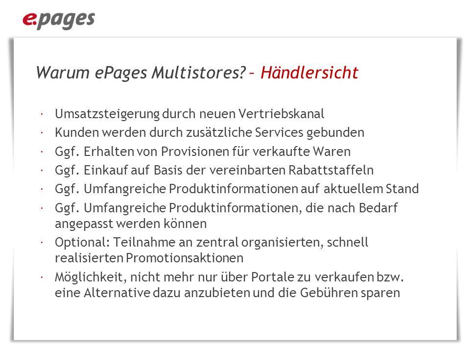 Warum ePages Multistores – Händlersicht