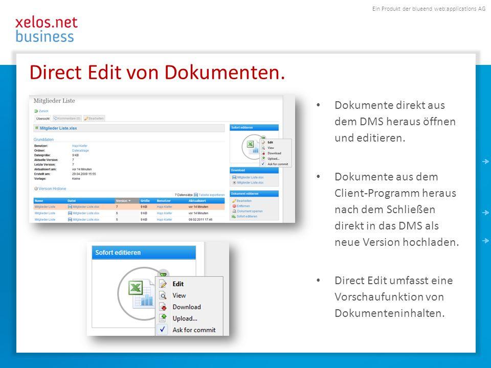 Direct Edit von Dokumenten.