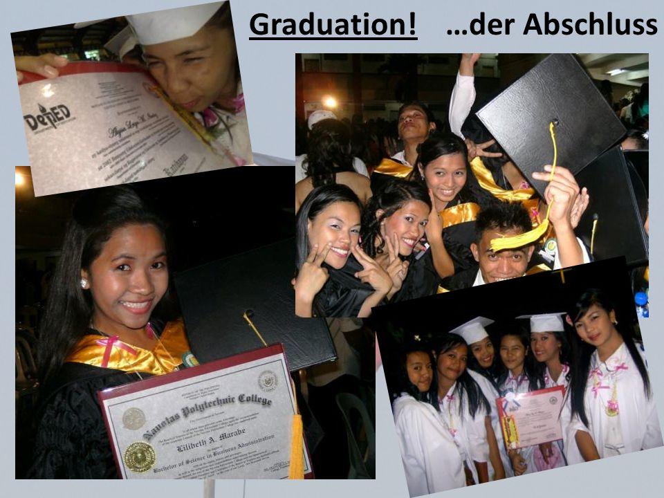 Graduation! …der Abschluss