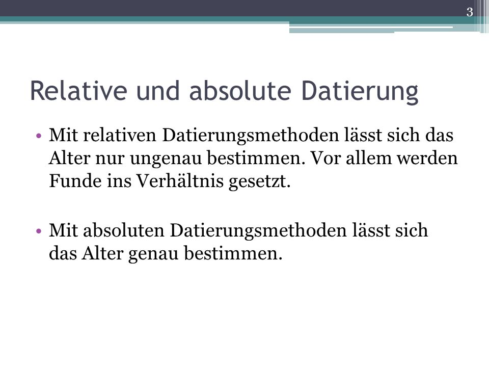 Relative und absolute Datierung