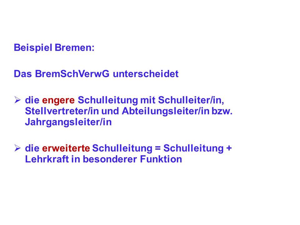 Beispiel Bremen: Das BremSchVerwG unterscheidet.
