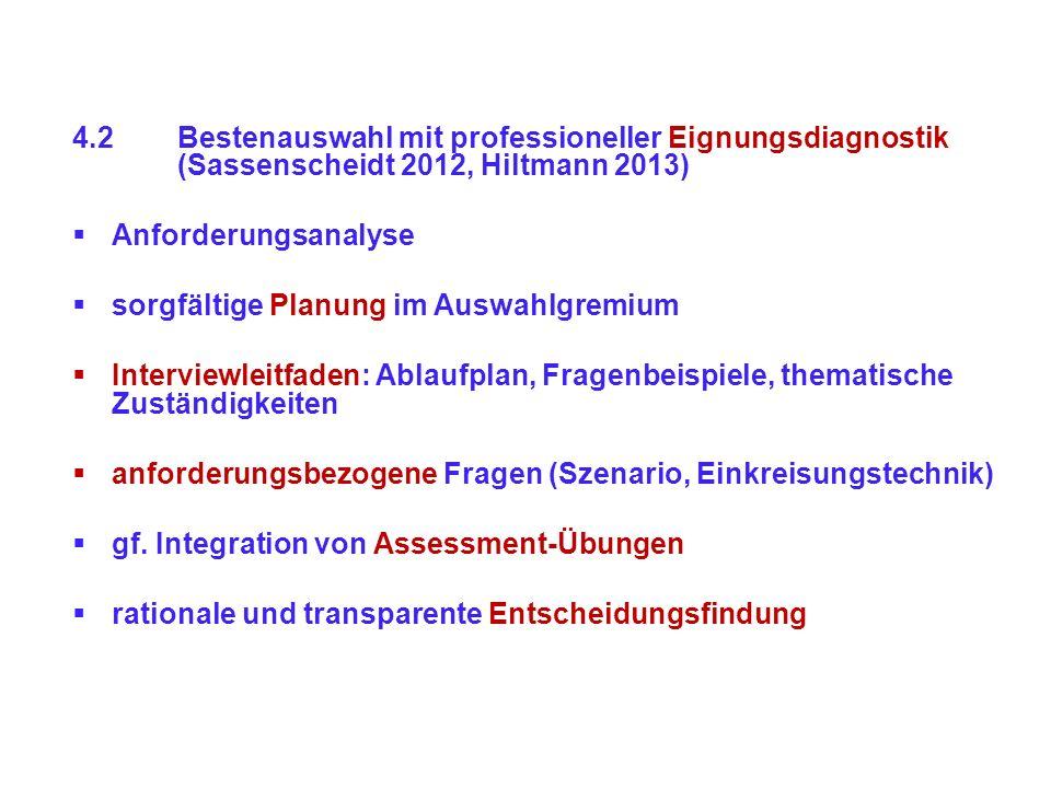 4. 2. Bestenauswahl mit professioneller Eignungsdiagnostik