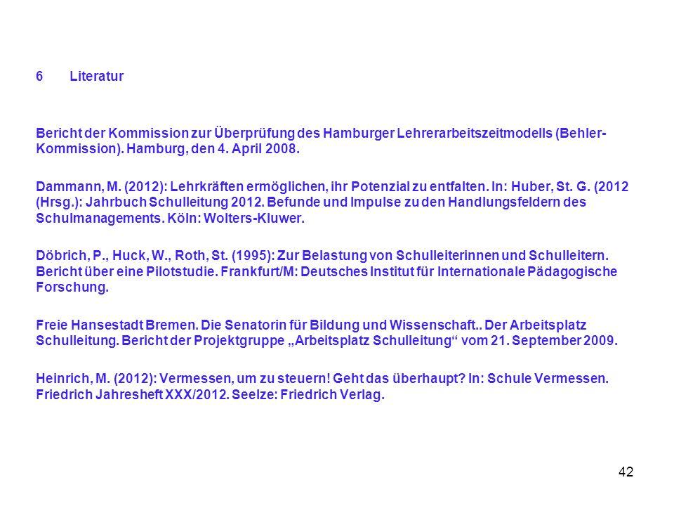 Literatur Bericht der Kommission zur Überprüfung des Hamburger Lehrerarbeitszeitmodells (Behler-Kommission). Hamburg, den 4. April 2008.