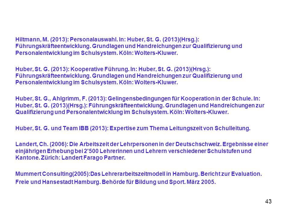 Hiltmann, M. (2013): Personalauswahl. In: Huber, St. G. (2013)(Hrsg