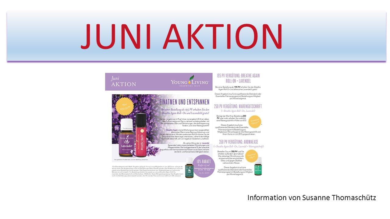JUNI AKTION Information von Susanne Thomaschütz