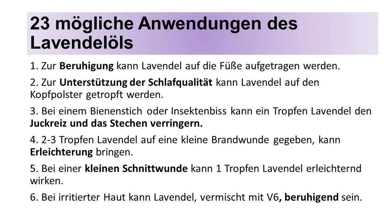 23 mögliche Anwendungen des Lavendelöls