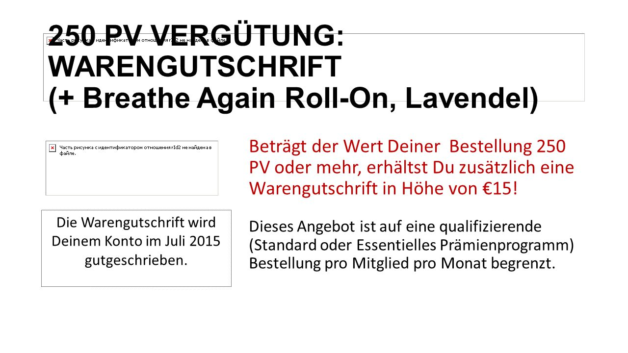 250 PV VERGÜTUNG: WARENGUTSCHRIFT (+ Breathe Again Roll-On, Lavendel)