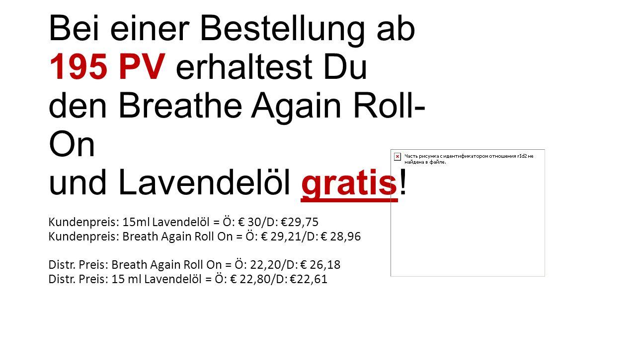 Bei einer Bestellung ab 195 PV erhaltest Du den Breathe Again Roll-On und Lavendelöl gratis!