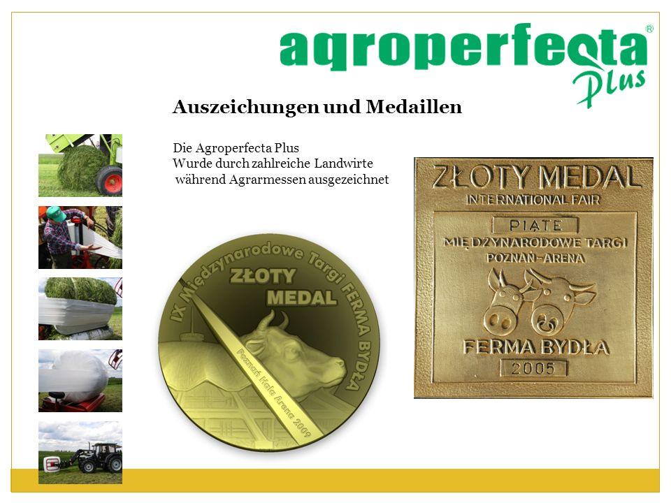 Auszeichungen und Medaillen Die Agroperfecta Plus