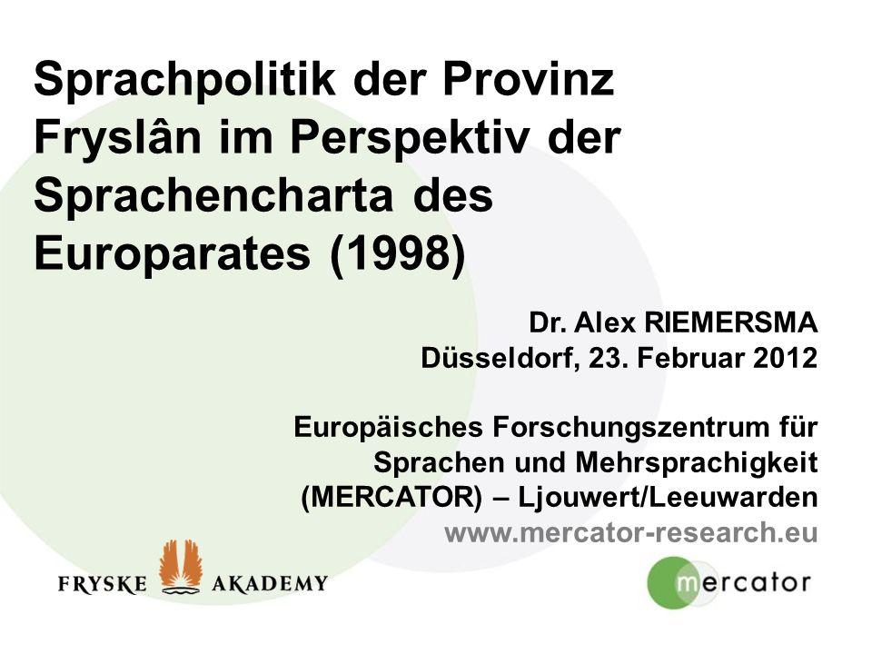 Sprachpolitik der Provinz Fryslân im Perspektiv der Sprachencharta des Europarates (1998)
