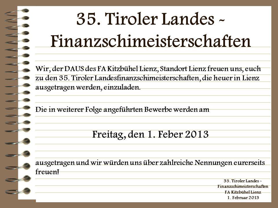35. Tiroler Landes - Finanzschimeisterschaften
