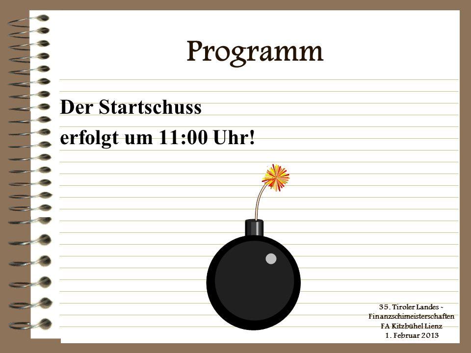 Programm Der Startschuss erfolgt um 11:00 Uhr!