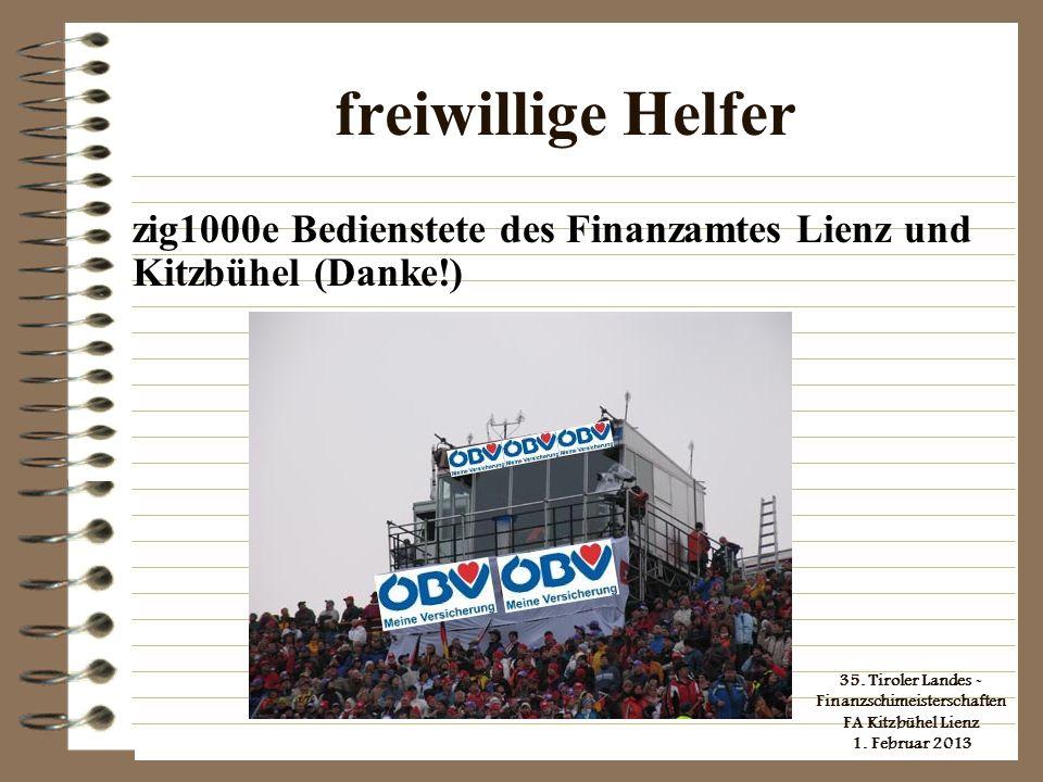freiwillige Helfer zig1000e Bedienstete des Finanzamtes Lienz und Kitzbühel (Danke!)