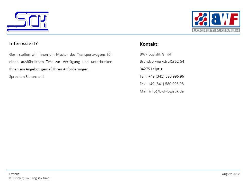 Interessiert Kontakt: BWF Logistik GmbH