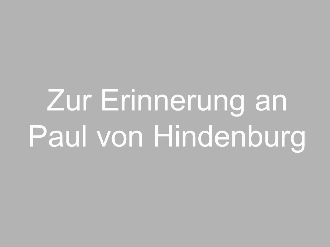 Zur Erinnerung an Paul von Hindenburg