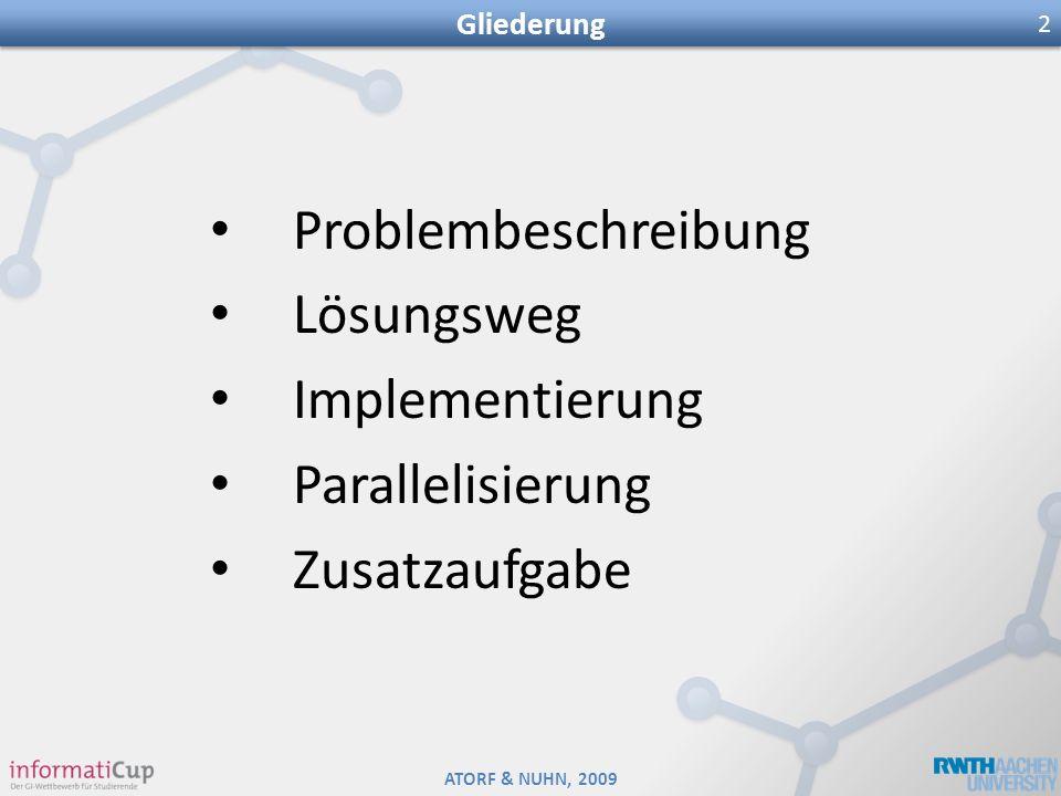 Problembeschreibung Lösungsweg Implementierung Parallelisierung