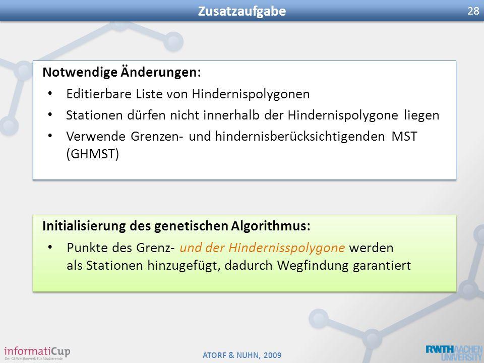 Zusatzaufgabe Notwendige Änderungen: Editierbare Liste von Hindernispolygonen. Stationen dürfen nicht innerhalb der Hindernispolygone liegen.