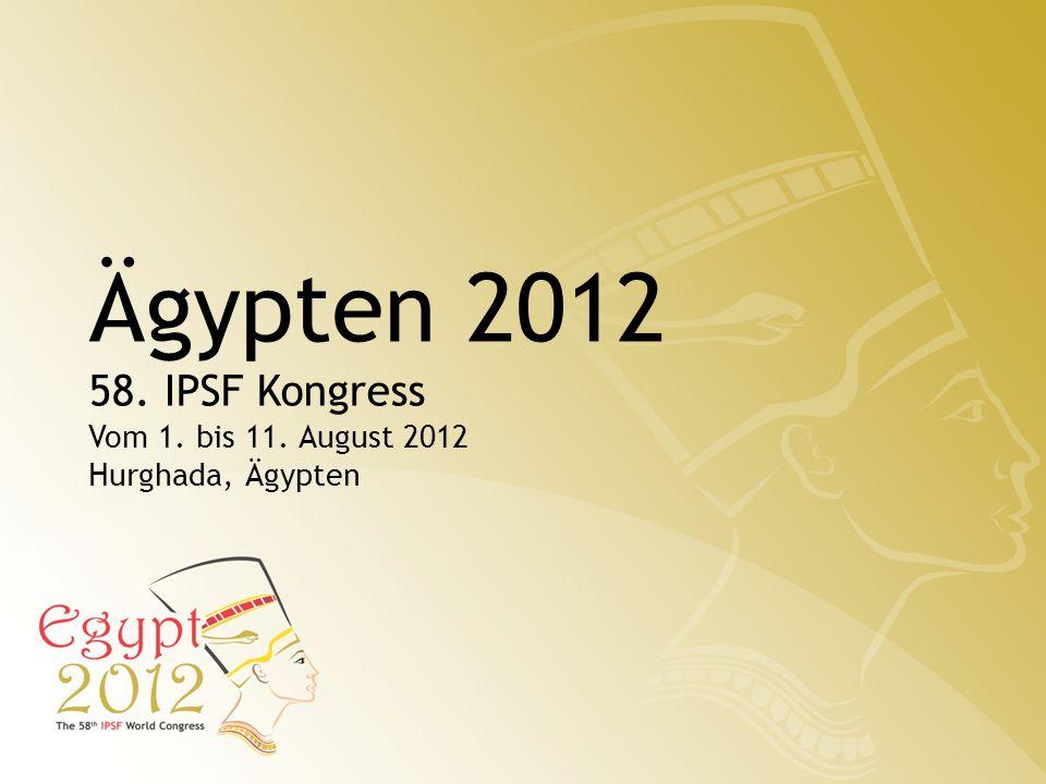 Ägypten 2012 58. IPSF Kongress Vom 1. bis 11