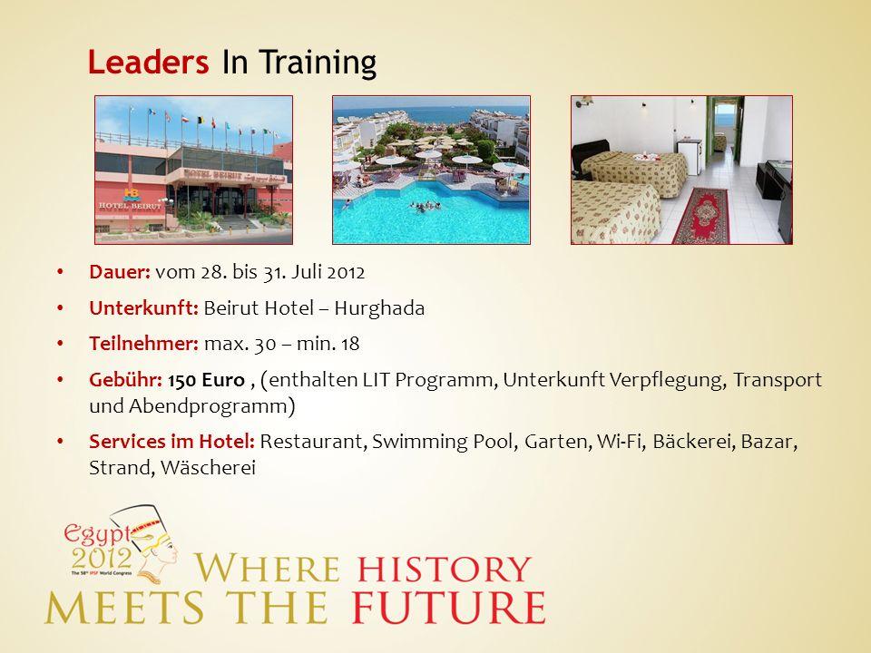 Leaders In Training Dauer: vom 28. bis 31. Juli 2012