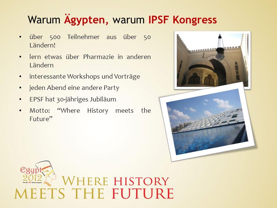 Warum Ägypten, warum IPSF Kongress
