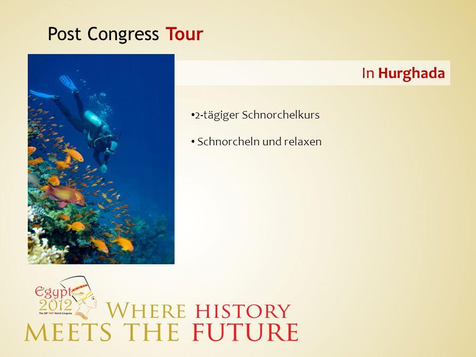 Post Congress Tour In Hurghada 2-tägiger Schnorchelkurs