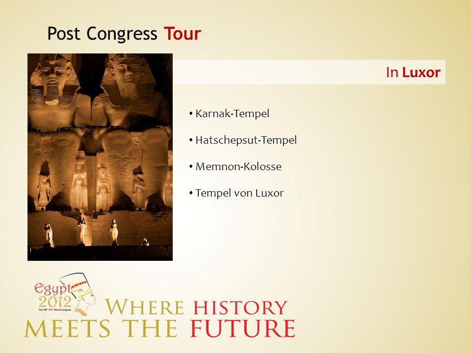 Post Congress Tour In Luxor Karnak-Tempel Hatschepsut-Tempel
