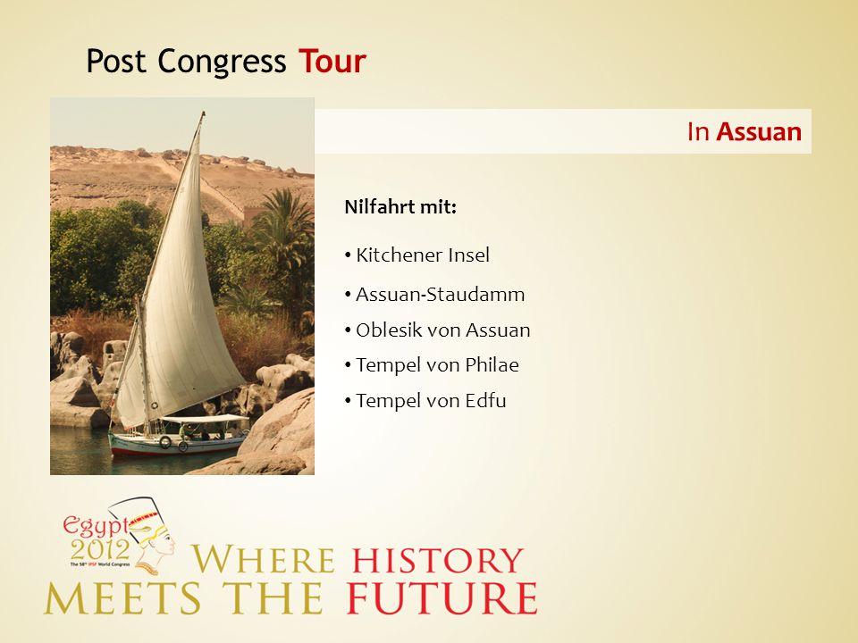 Post Congress Tour In Assuan Nilfahrt mit: Kitchener Insel