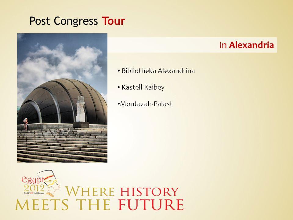 Post Congress Tour In Alexandria Bibliotheka Alexandrina