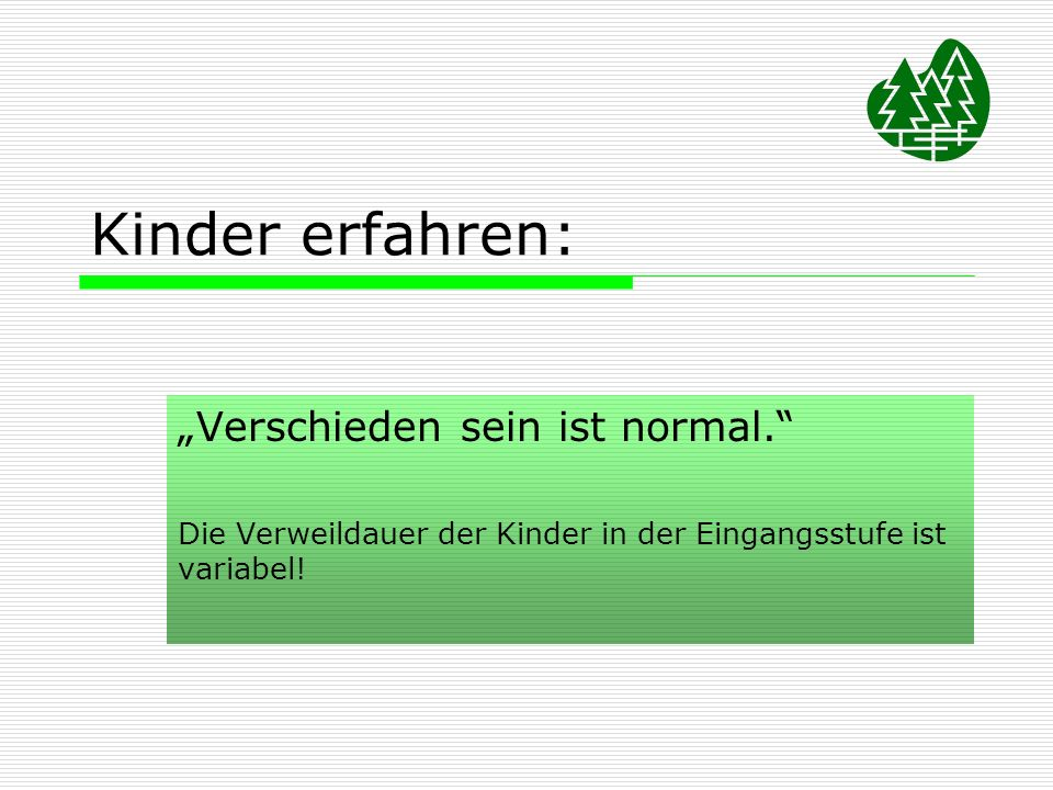 """Kinder erfahren: """"Verschieden sein ist normal."""