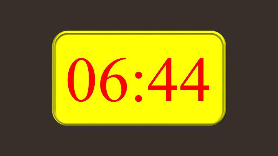 06:44