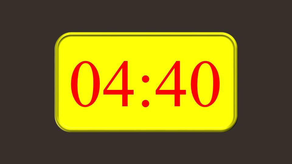 04:40