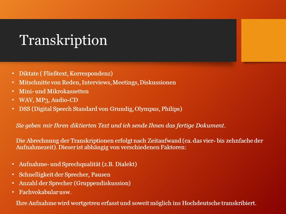 Transkription Diktate ( Fließtext, Korrespondenz)