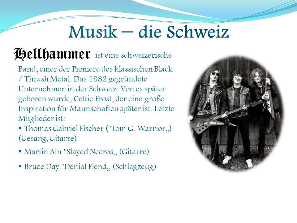 Musik – die Schweiz ist eine schweizerische