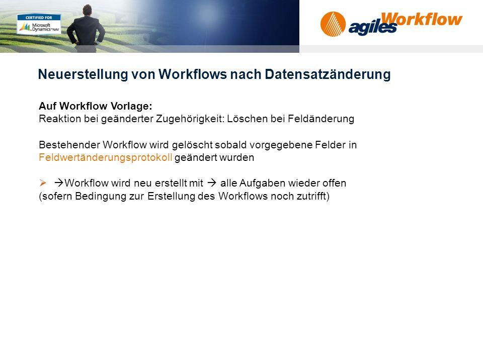 Neuerstellung von Workflows nach Datensatzänderung