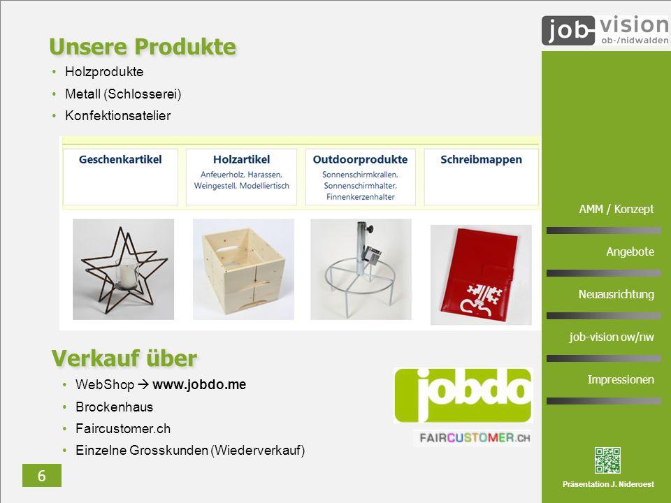 Unsere Produkte Verkauf über Holzprodukte Metall (Schlosserei)