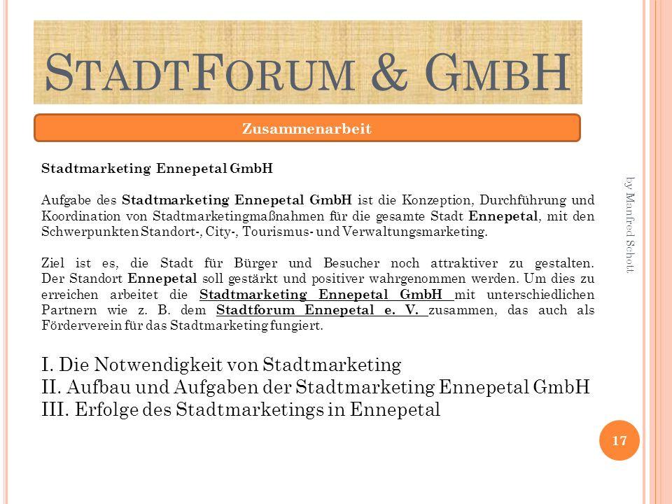 StadtForum & GmbH I. Die Notwendigkeit von Stadtmarketing