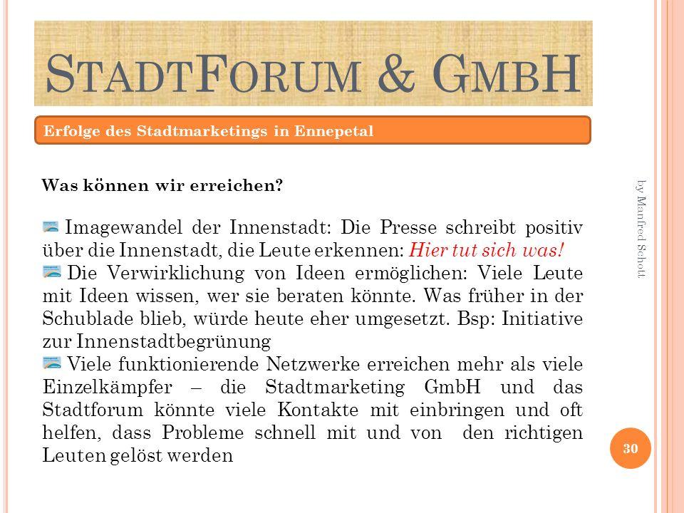 StadtForum & GmbH Erfolge des Stadtmarketings in Ennepetal. Was können wir erreichen
