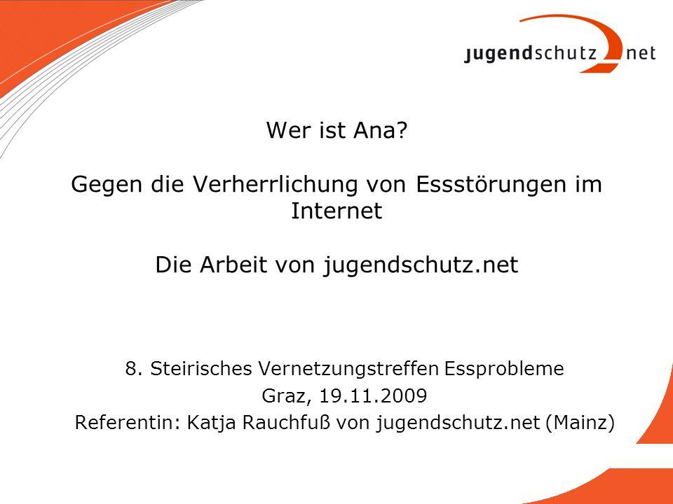 Wer ist Ana Gegen die Verherrlichung von Essstörungen im Internet Die Arbeit von jugendschutz.net