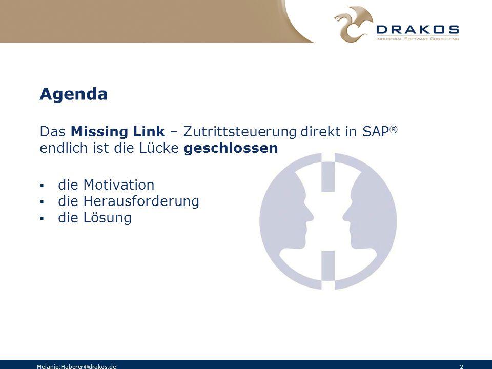 Agenda Das Missing Link – Zutrittsteuerung direkt in SAP®