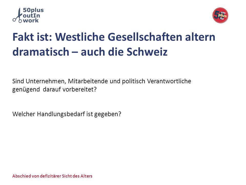 Fakt ist: Westliche Gesellschaften altern dramatisch – auch die Schweiz
