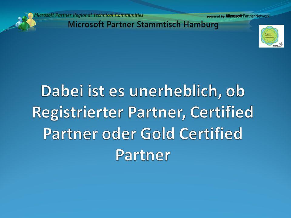 Dabei ist es unerheblich, ob Registrierter Partner, Certified Partner oder Gold Certified Partner