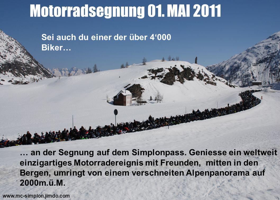 Motorradsegnung 01. MAI 2011 Sei auch du einer der über 4'000 Biker…