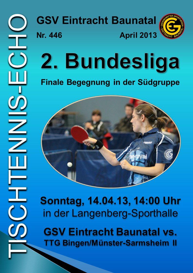 2. Bundesliga GSV Eintracht Baunatal Sonntag, 14.04.13, 14:00 Uhr