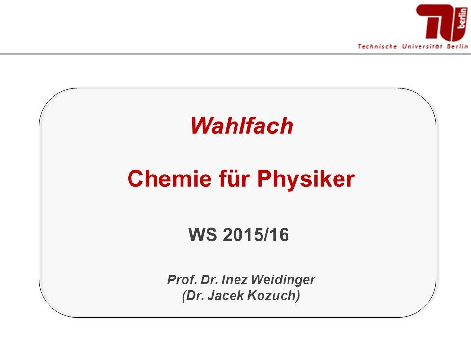 Wahlfach Chemie für Physiker