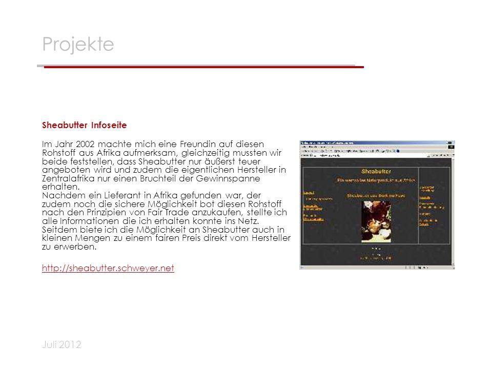 Projekte Juli 2012 Sheabutter Infoseite