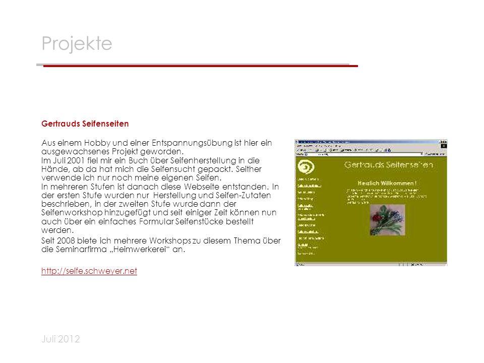 Projekte Juli 2012 Gertrauds Seifenseiten